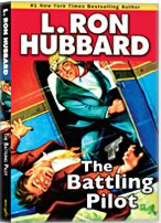 The Battling Pilot by L Ron Hubbard