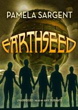 Earthseed by Pamela Sargent
